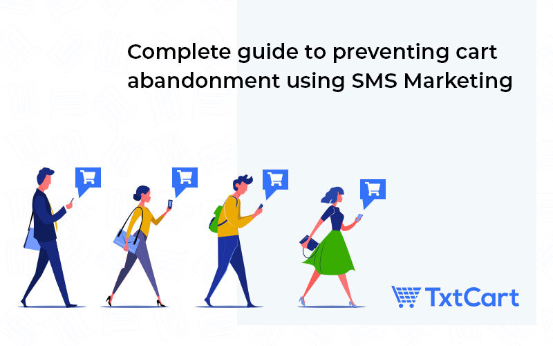reduce cart abandonment Sms marketing