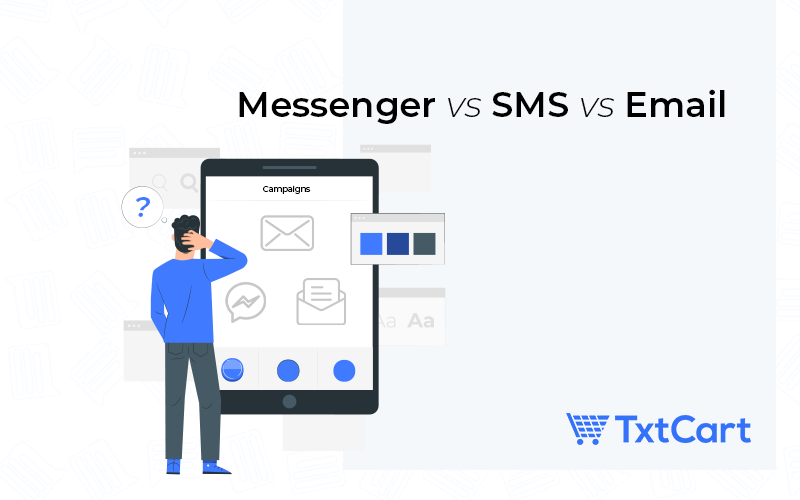 Messenger vs SMS vs Email