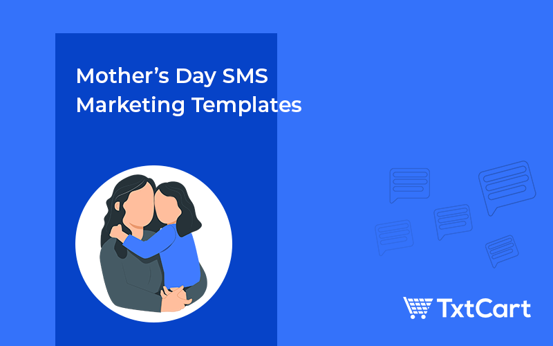 mother's day sms marketing templates
