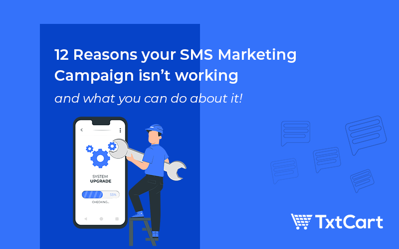 sms marketing campaigns not working on shopify