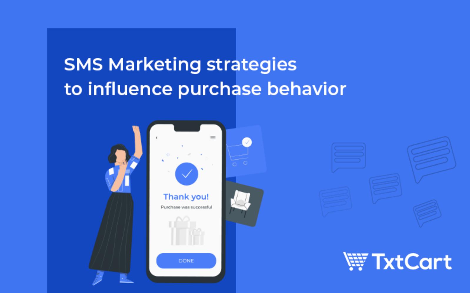 sms marketing strategies using consumer psychology