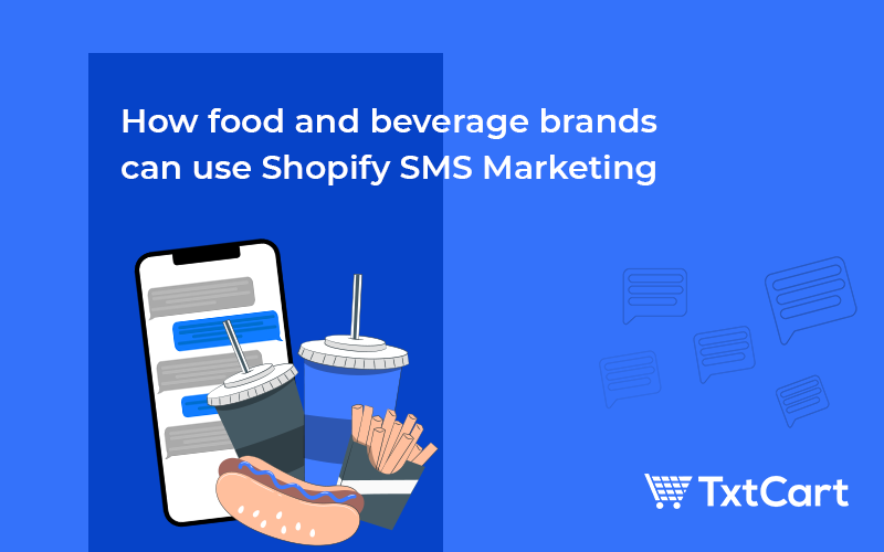 Food & Beverage Brands Can Use SMS Marketing